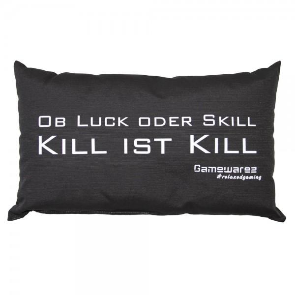 """Gamewarez Gaming Kissen """"Ob Luck oder Skill Kill is Kill"""", schwarz, 30x50cm"""